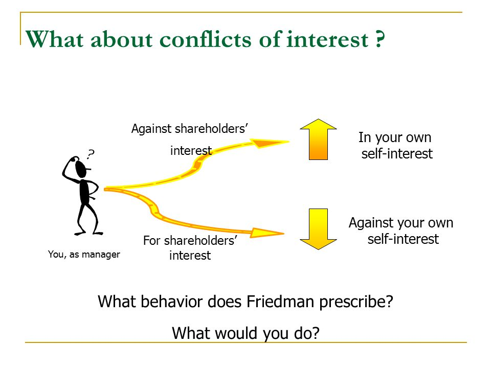 What about conflicts of interest .