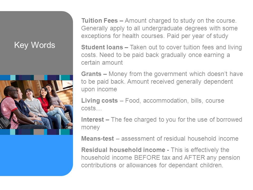 Key Words Tuition Fees – Amount charged to study on the course.