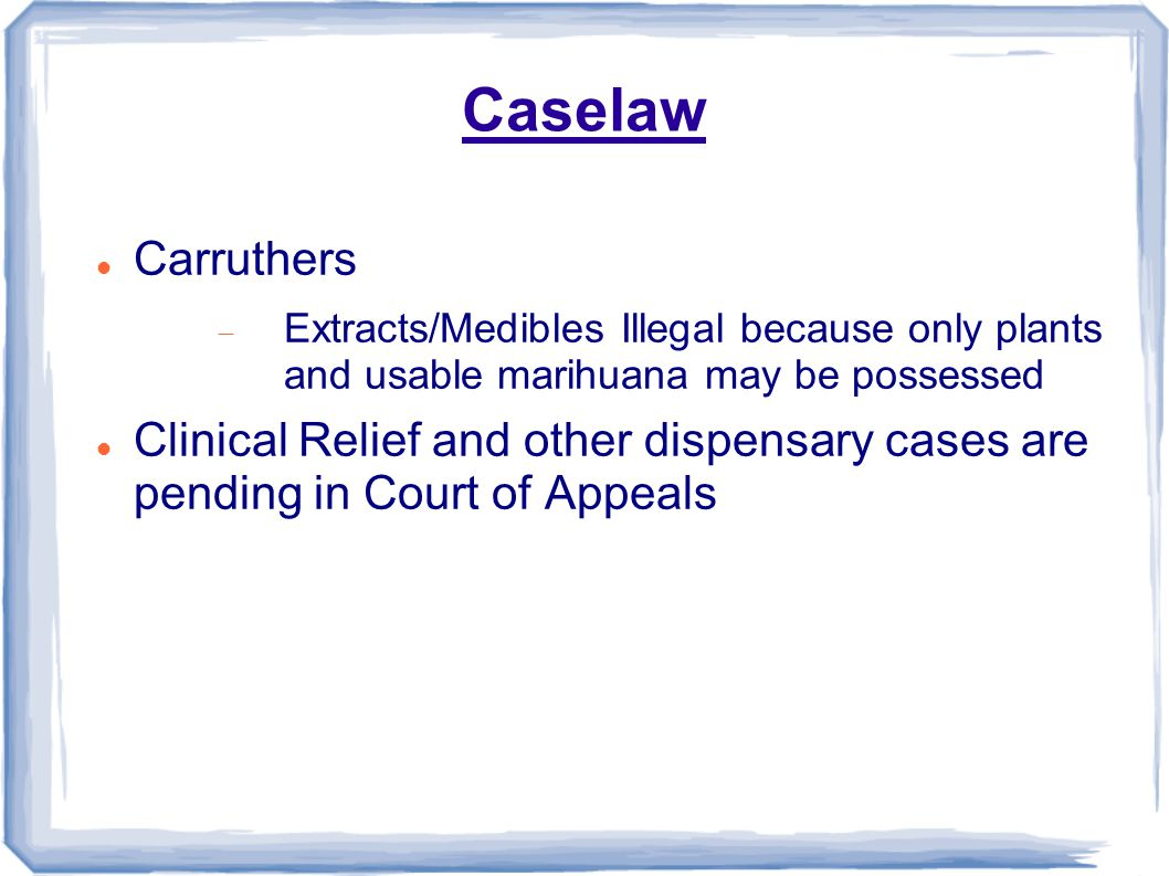 2013 michigan medical marijuana law update matthew r abel 6 caselaw carruthers extractsmedibles illegal because only plants and usable marihuana may be possessed clinical relief and other dispensary cases are xflitez Image collections