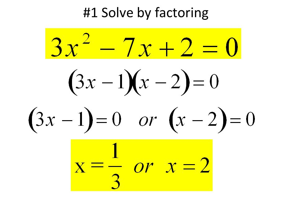 #1 Solve by factoring