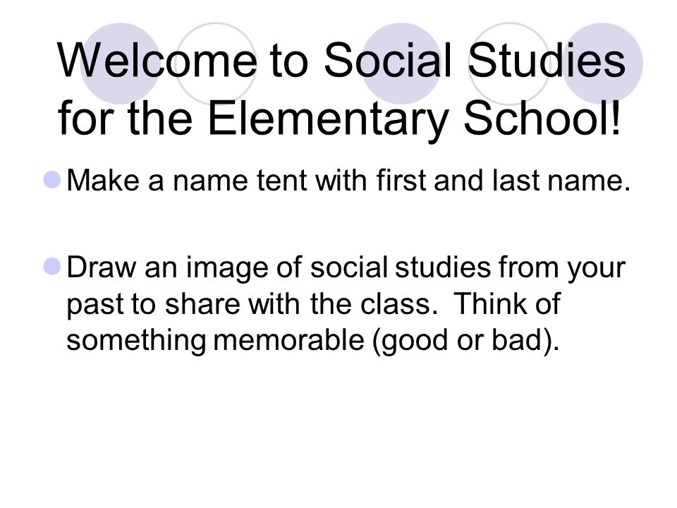 Welcome to Social Studies for the Elementary School.