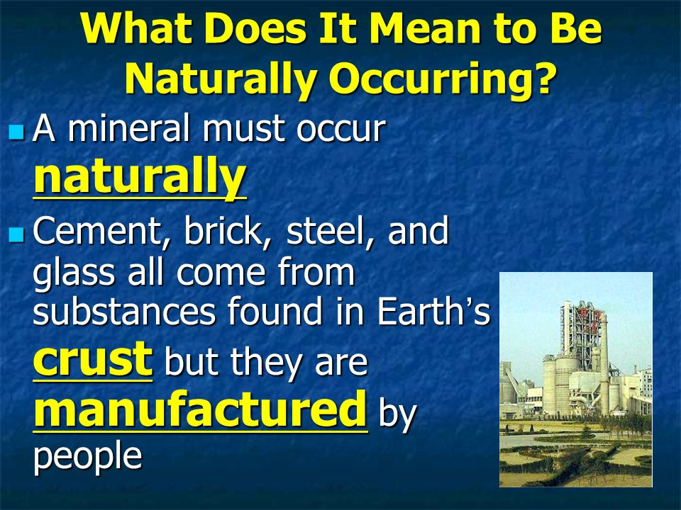 What Does It Mean to Be Naturally Occurring.