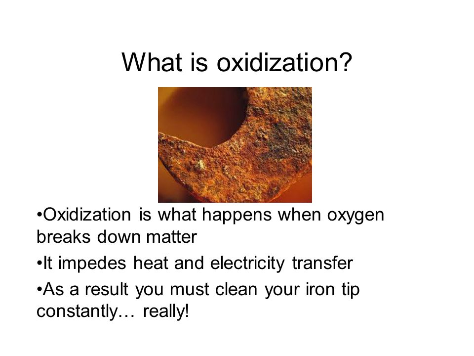 What is oxidization.