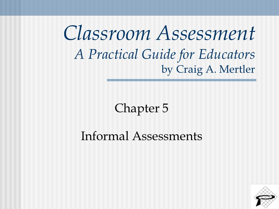 Classroom Assessment A Practical Guide for Educators by Craig A.