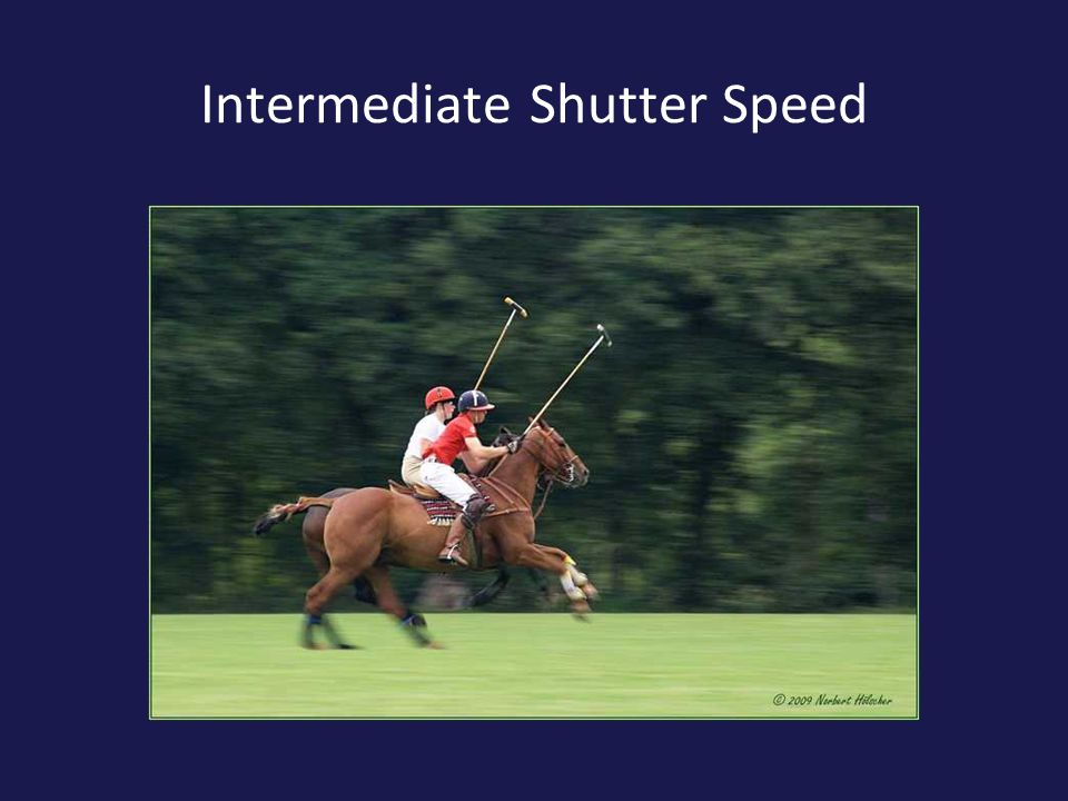 Intermediate Shutter Speed