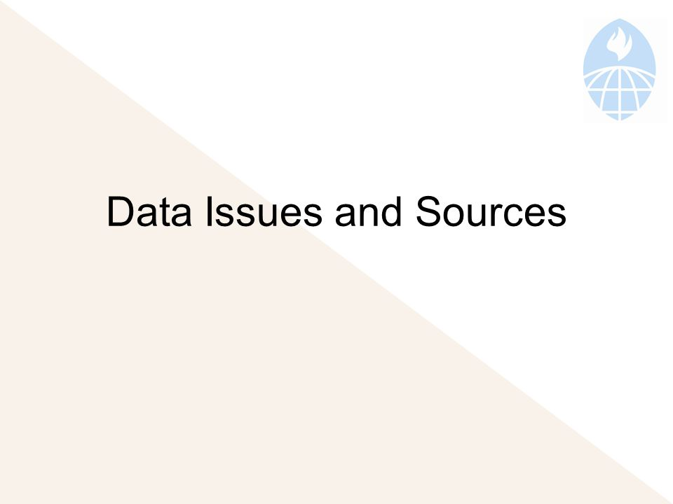 Data Issues and Sources
