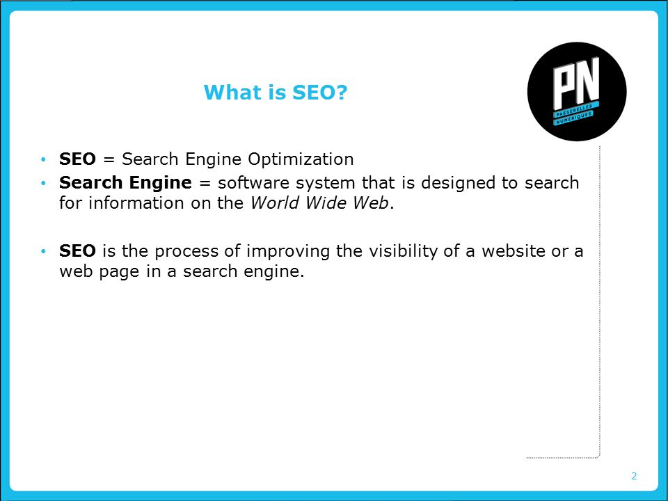 2 What is SEO.