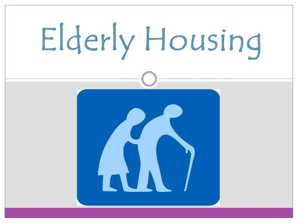 Elderly Housing