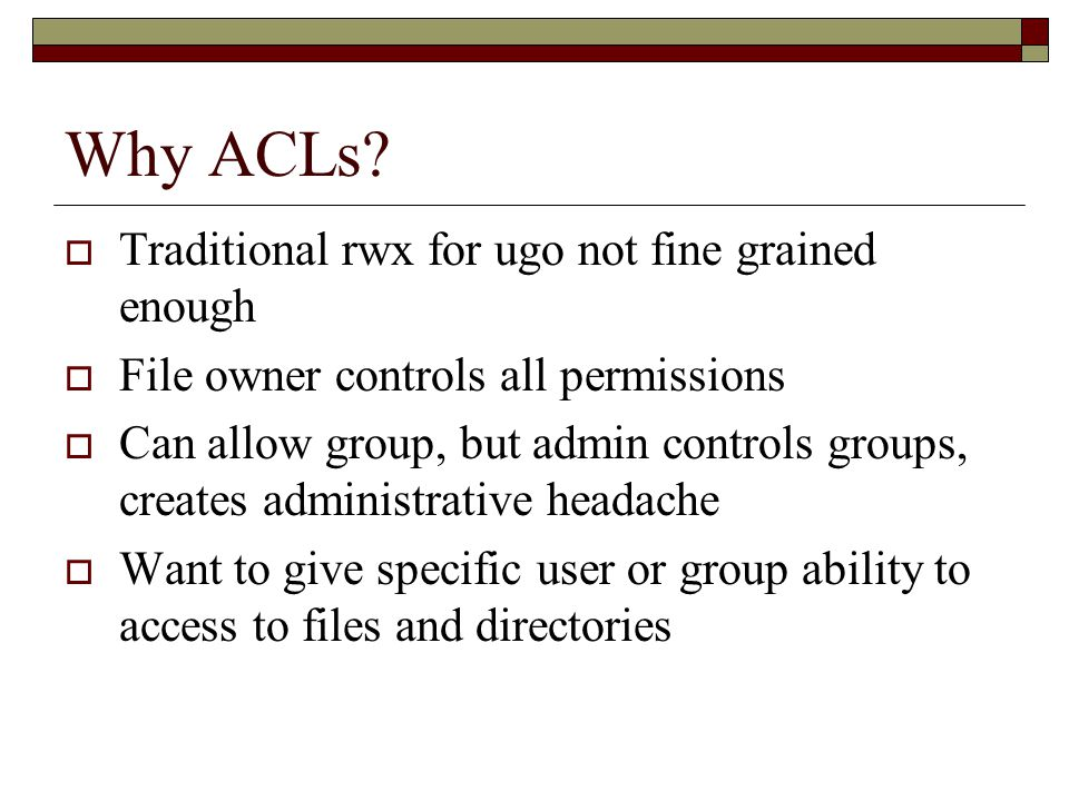 Why ACLs.