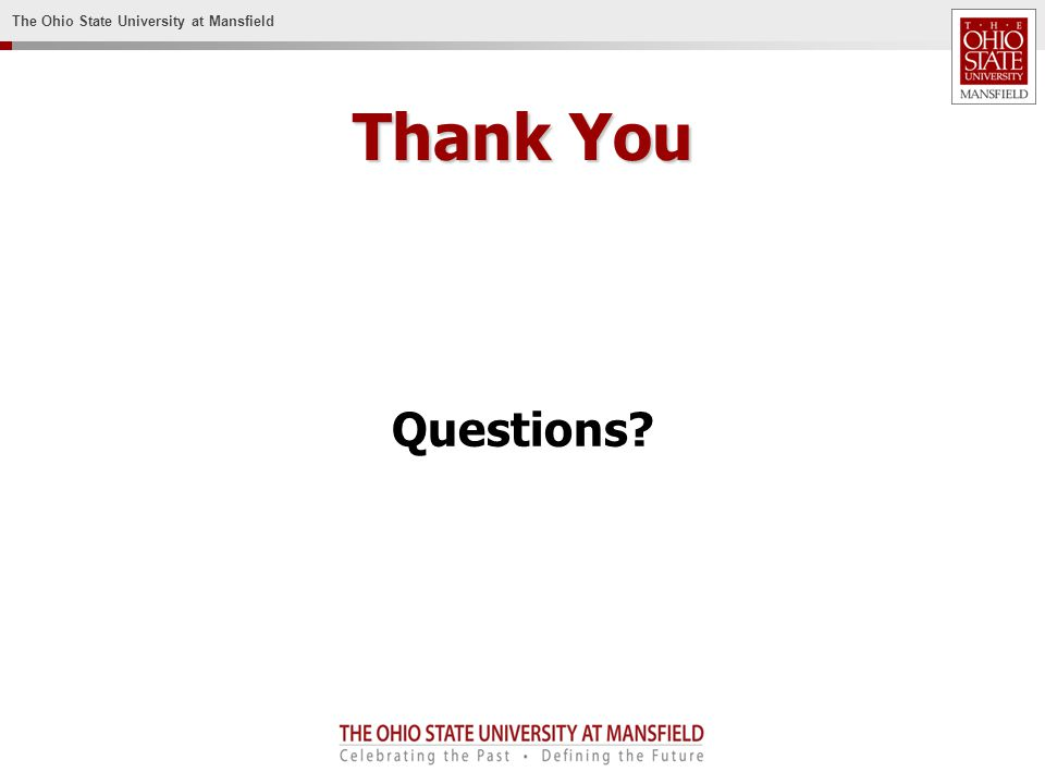 The Ohio State University at Mansfield Thank You Questions