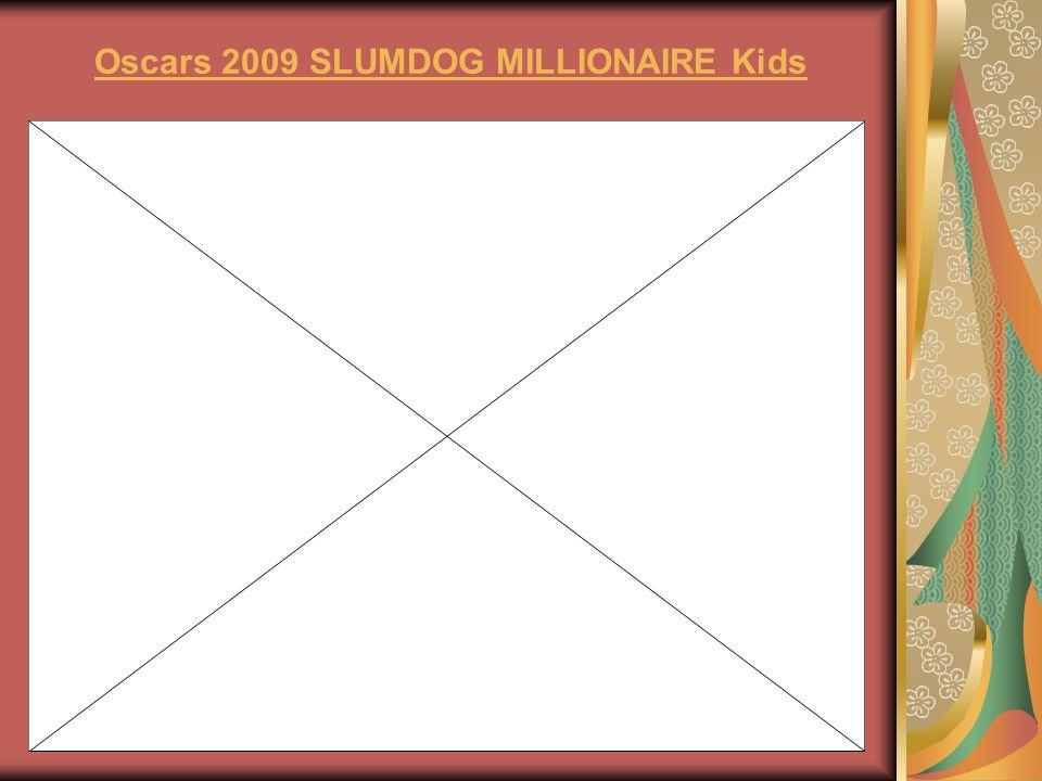 Oscars 2009 SLUMDOG MILLIONAIRE Kids