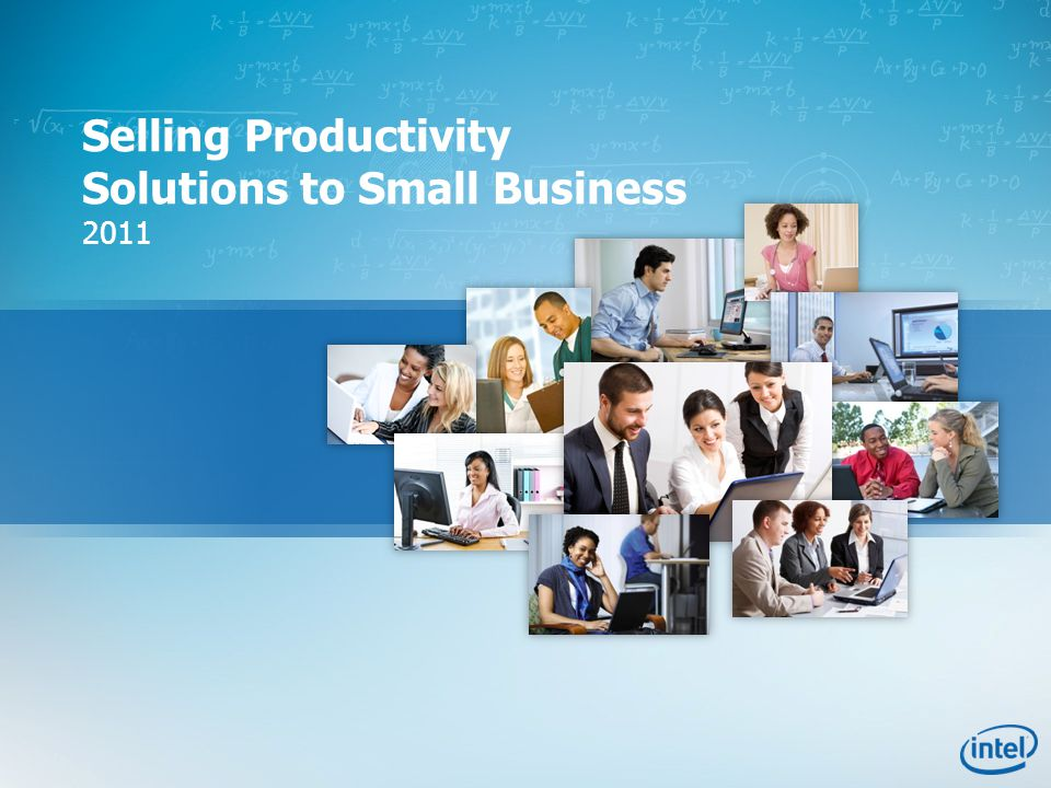 Selling Productivity Solutions to Small Business 2011