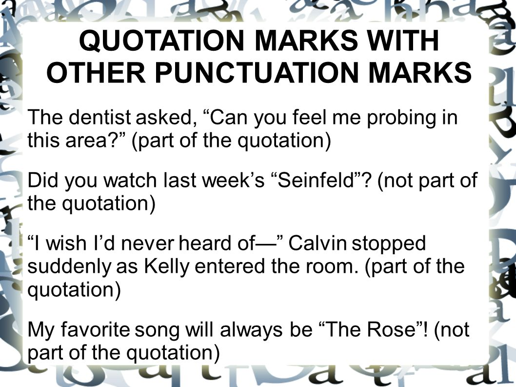 Favorite Quotation Controlling Quotation Marks Quotation Marks Pose A Problem For