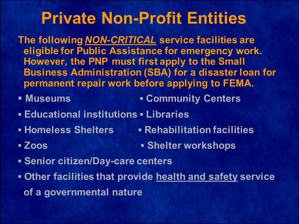 The following NON-CRITICAL service facilities are eligible for Public Assistance for emergency work.