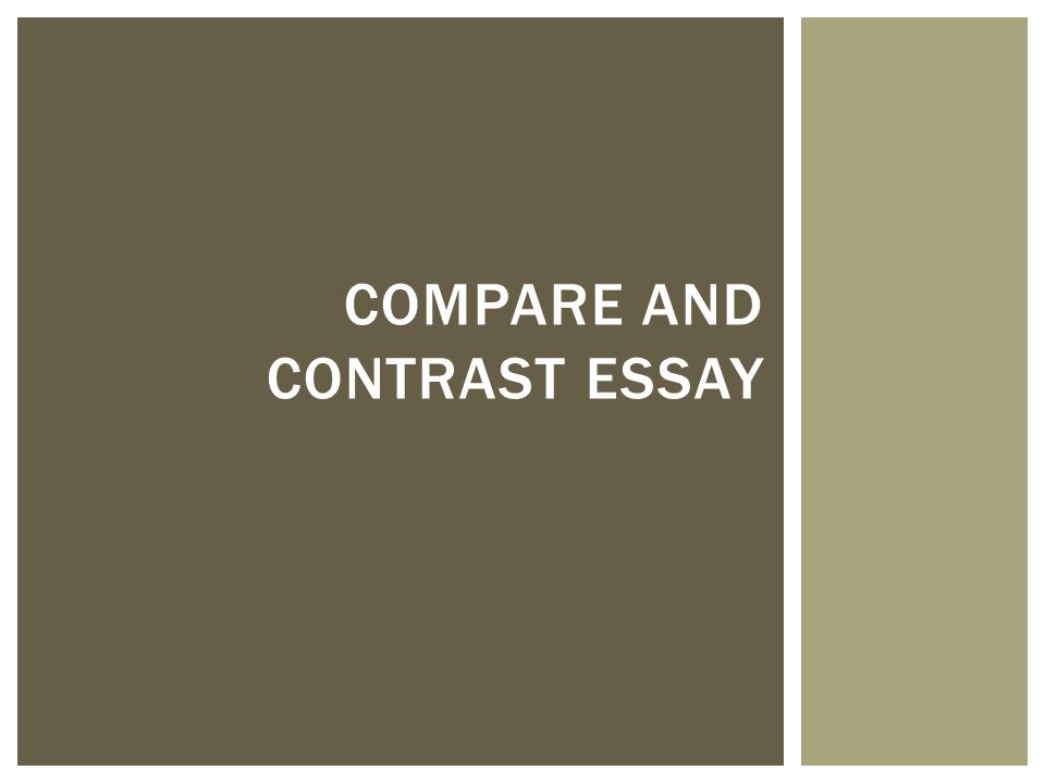 Compare and Contrast essay, What should i write about?