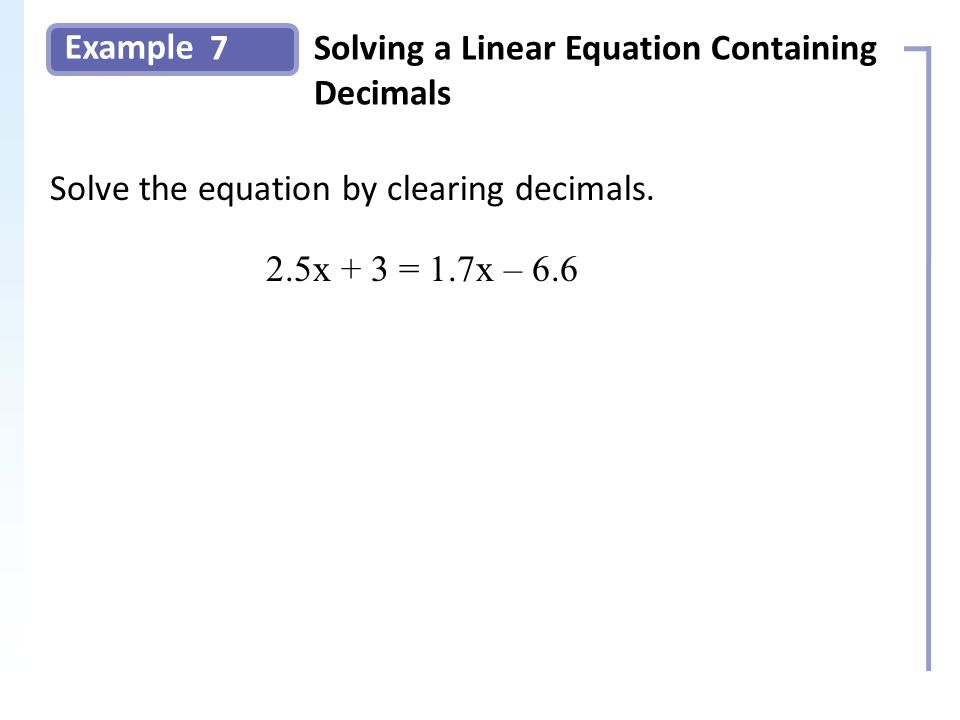 Example 7Solving a Linear Equation Containing Decimals Slide 13 Copyright (c) The McGraw-Hill Companies, Inc.