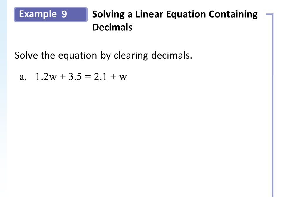 Example 9Solving a Linear Equation Containing Decimals Slide 16 Copyright (c) The McGraw-Hill Companies, Inc.