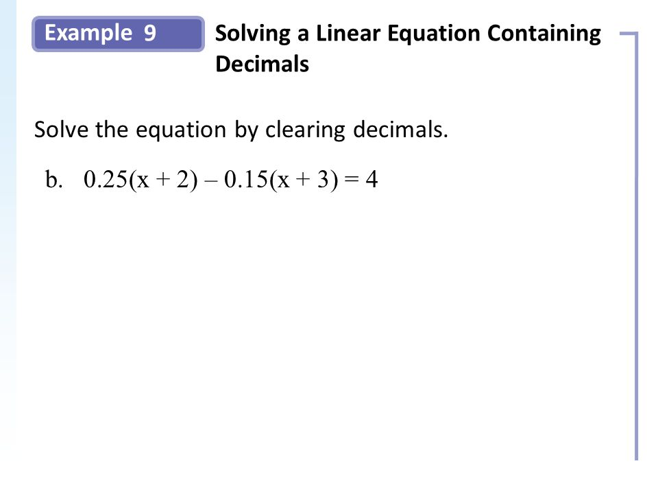 Example 9Solving a Linear Equation Containing Decimals Slide 17 Copyright (c) The McGraw-Hill Companies, Inc.