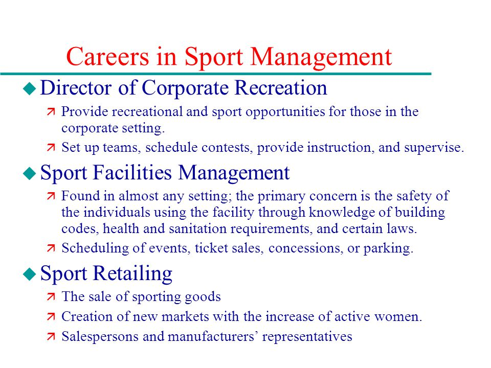 Chapter 13 sport careers in management media performance and careers in sport management u director of corporate recreation provide recreational and sport opportunities for fandeluxe Choice Image