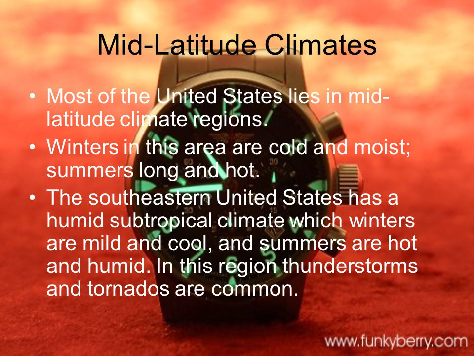 Climate Tropical climates, mid-latitude climates, and high latitude climates are all found in the United States.