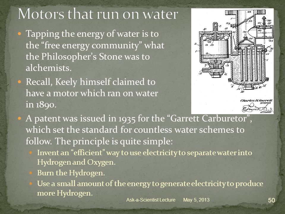 Tapping the energy of water is to the free energy community what the Philosopher's Stone was to alchemists.