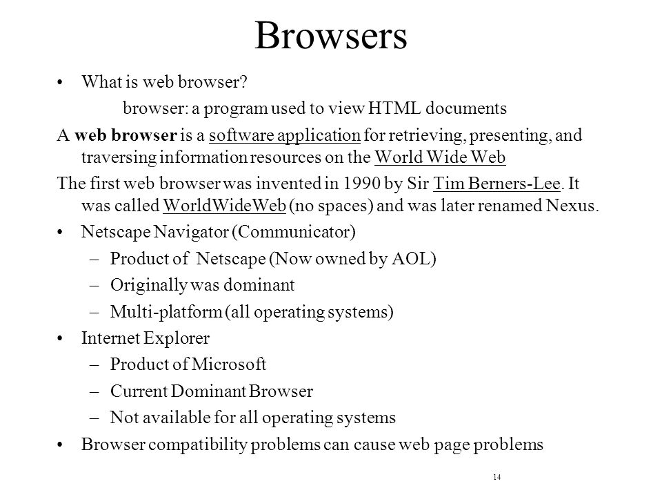14 Browsers What is web browser.