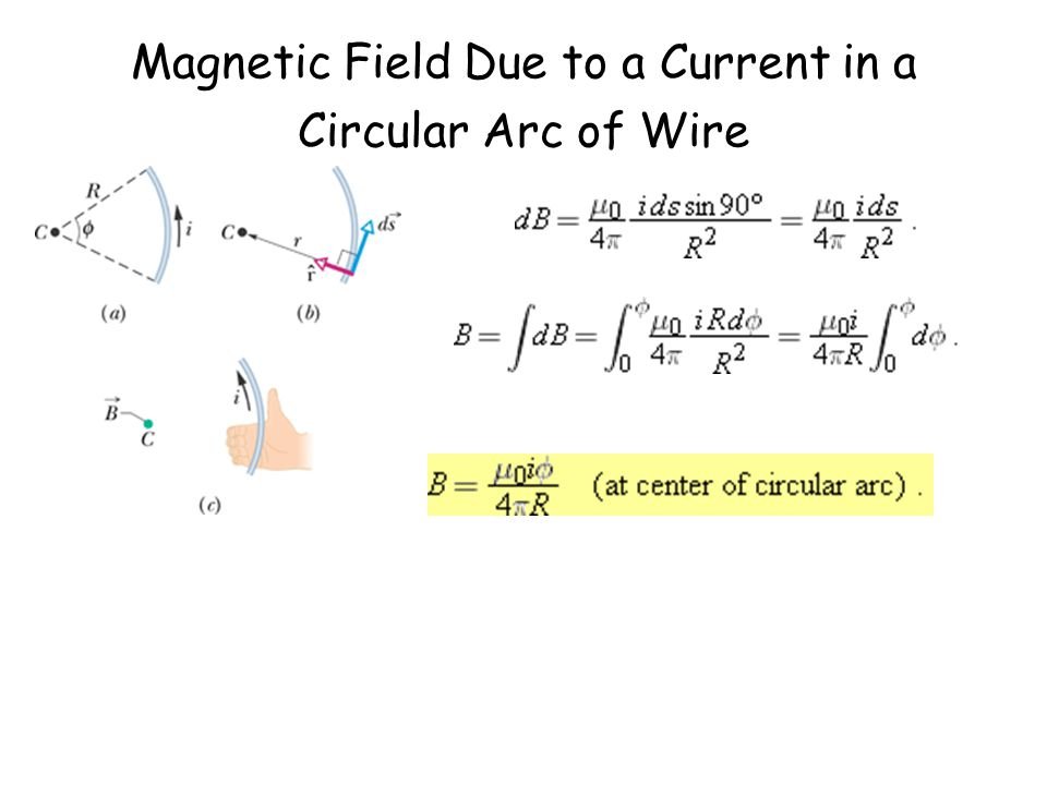 Magnetic Field Due to a Current in a Circular Arc of Wire