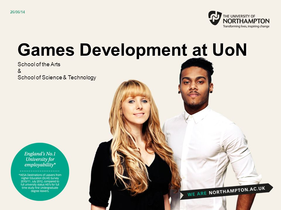 Games Development at UoN School of the Arts & School of Science & Technology 26/06/14