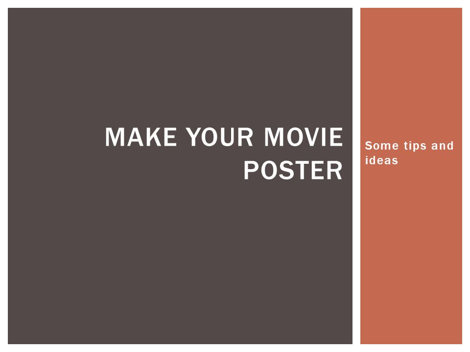 some tips and ideas make your movie poster. parts of a movie, Powerpoint templates