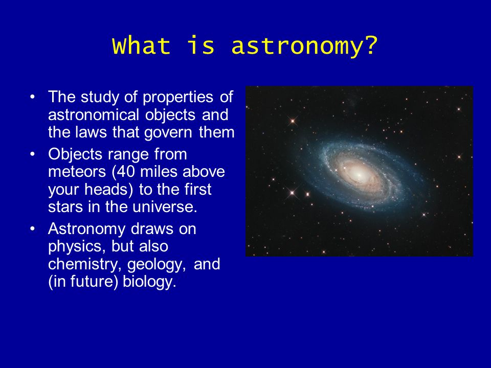 What is astronomy.