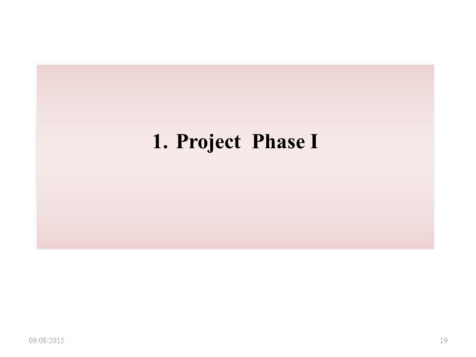 09/08/ Project Phase I