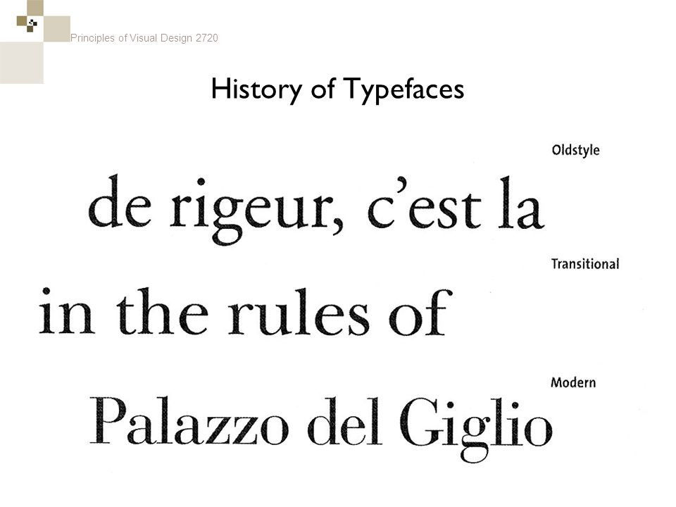 Principles of Visual Design 2720 History of Typefaces