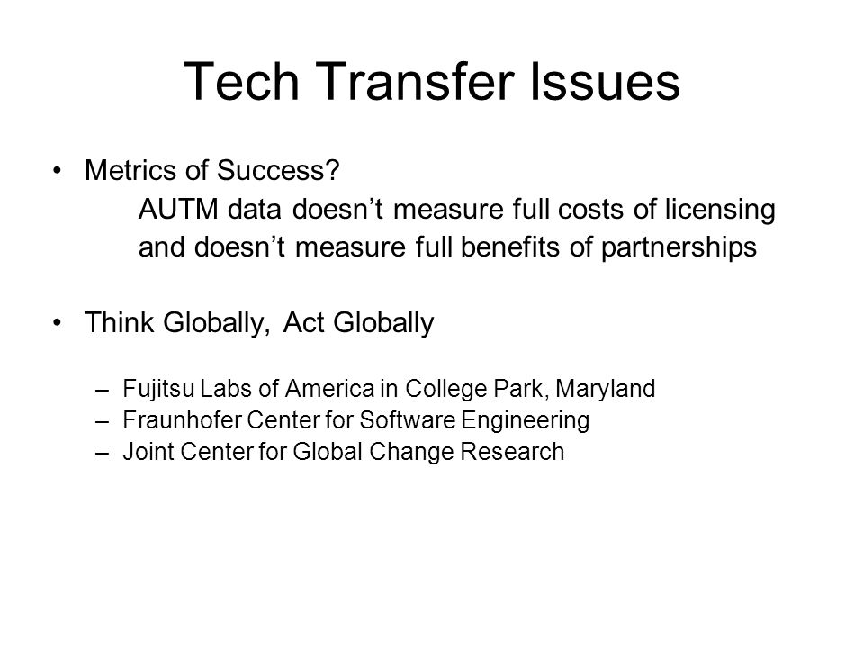Tech Transfer Issues Metrics of Success.