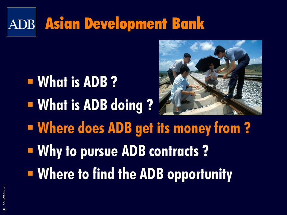 Introduction 18  What is ADB .  What is ADB doing .