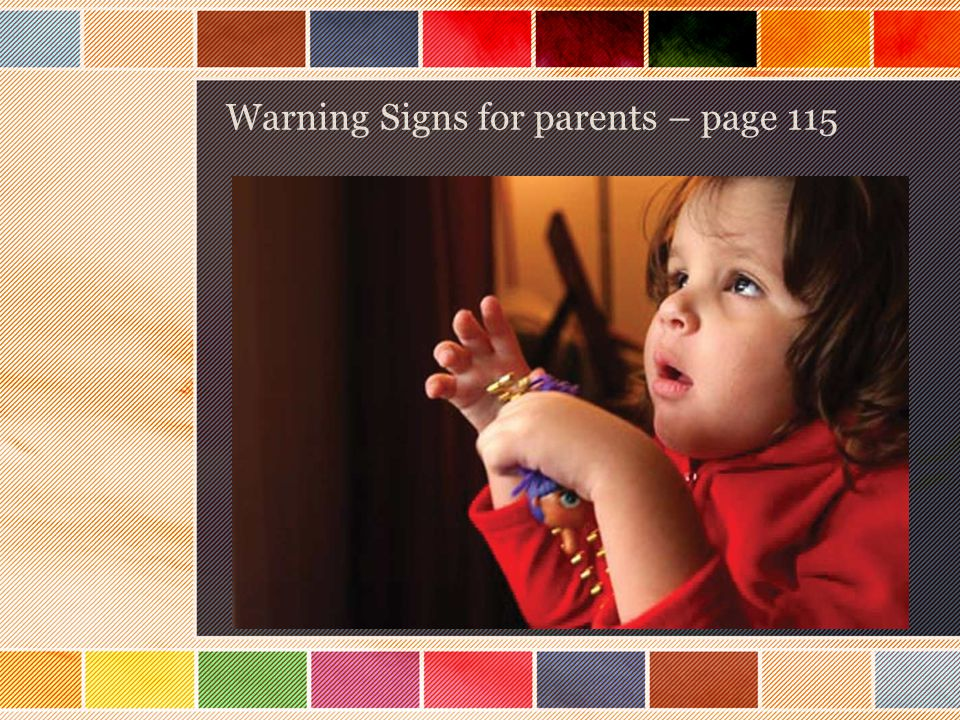 Warning Signs for parents – page 115