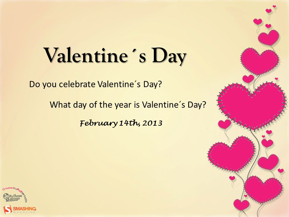 valentine´s day do you celebrate valentine´s day? what day of the, Ideas