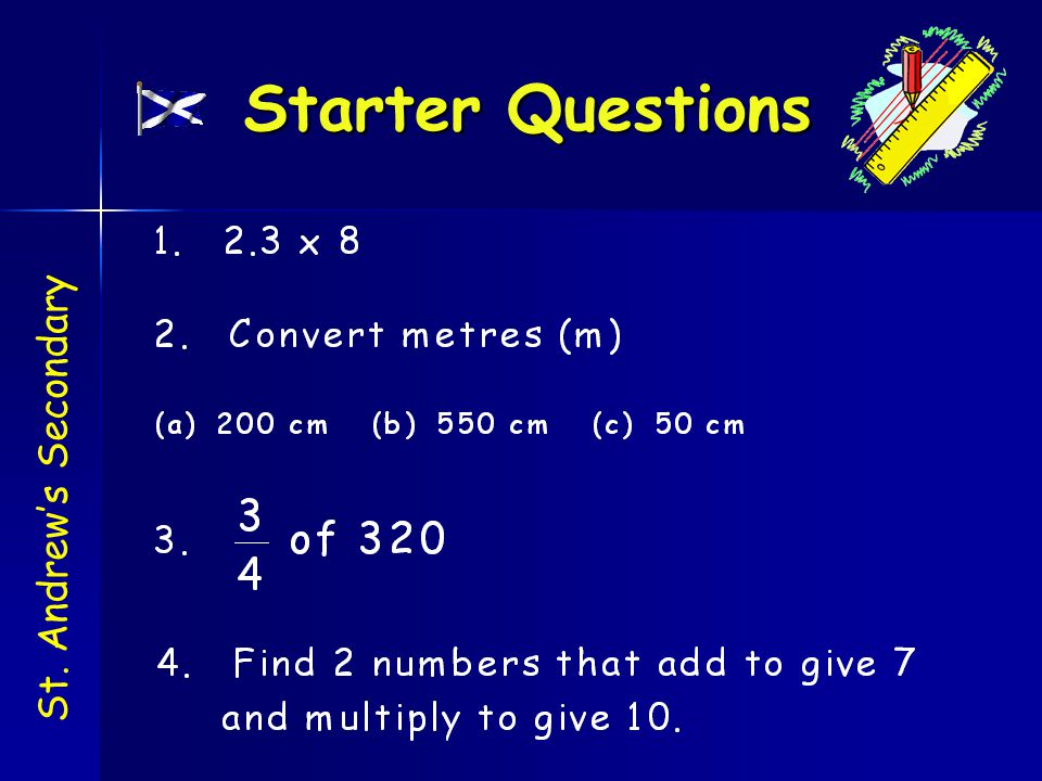Starter Questions St. Andrew's Secondary