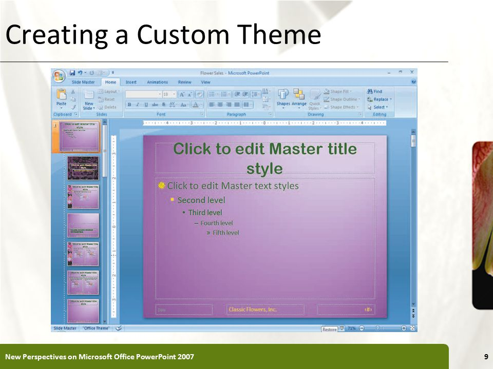 XP Creating a Custom Theme New Perspectives on Microsoft Office PowerPoint 20079