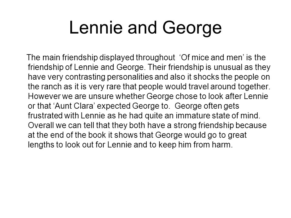 """lennie small essay Of mice and men essay 07/10/12 karla roman ms karigian """"of mice and men"""" book summary the novel opens with two men, george milton and lennie small, walking to a nearby ranch where harvesting jobs are available."""