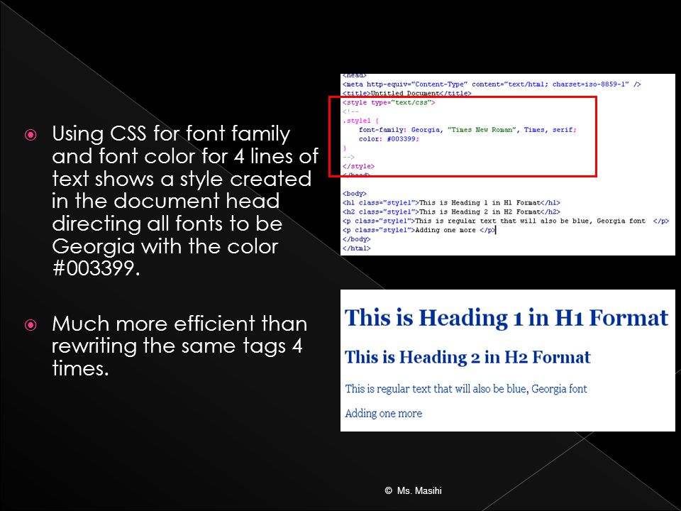  Using CSS for font family and font color for 4 lines of text shows a style created in the document head directing all fonts to be Georgia with the color #