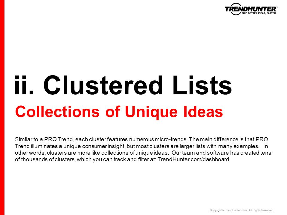 ii. Clustered Lists Copyright © TrendHunter.com.