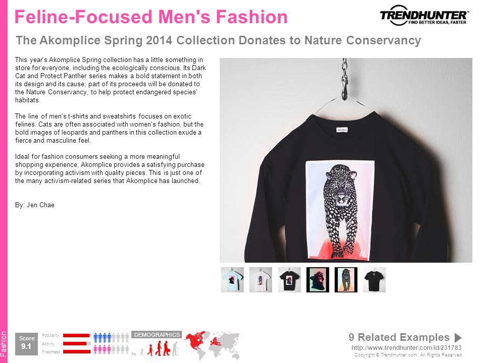 Fashion Feline-Focused Men s Fashion The Akomplice Spring 2014 Collection Donates to Nature Conservancy This year s Akomplice Spring collection has a little something in store for everyone, including the ecologically conscious.