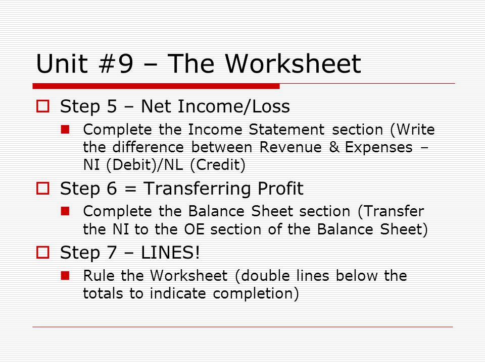 The Worksheet The Accounting Cycle Where We Are 1urnalize