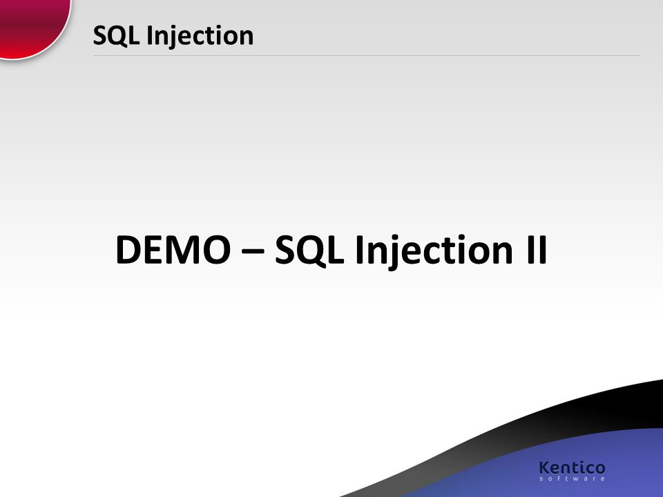 SQL Injection DEMO – SQL Injection II