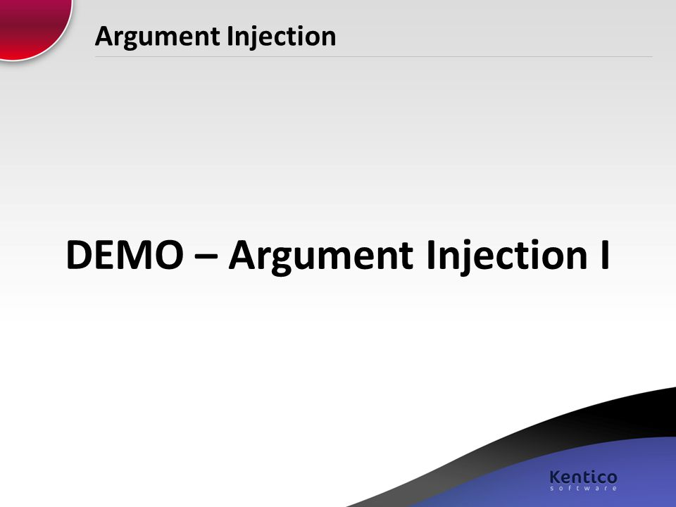 Argument Injection DEMO – Argument Injection I