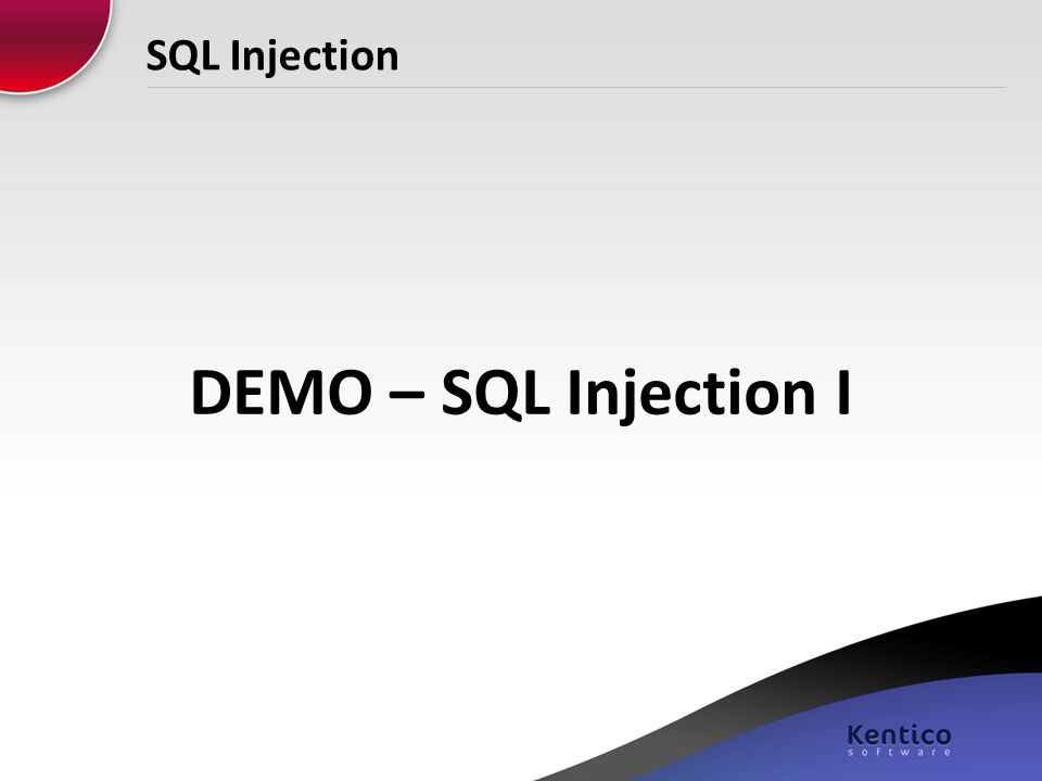SQL Injection DEMO – SQL Injection I