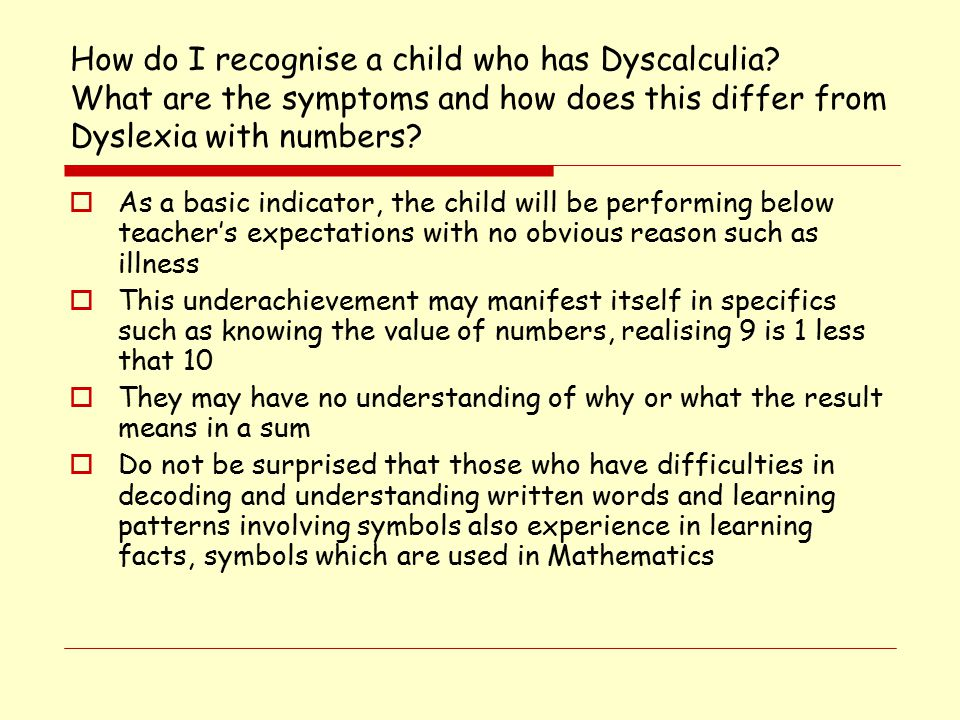 How do I recognise a child who has Dyscalculia.