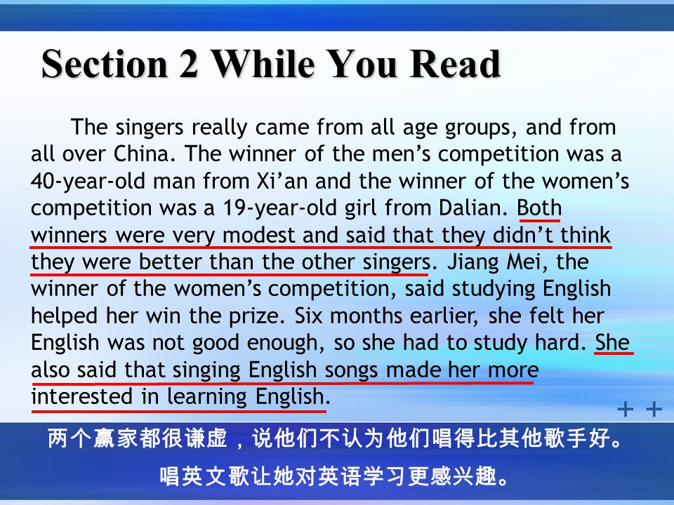 Section 2 While You Read The singers really came from all age groups, and from all over China.