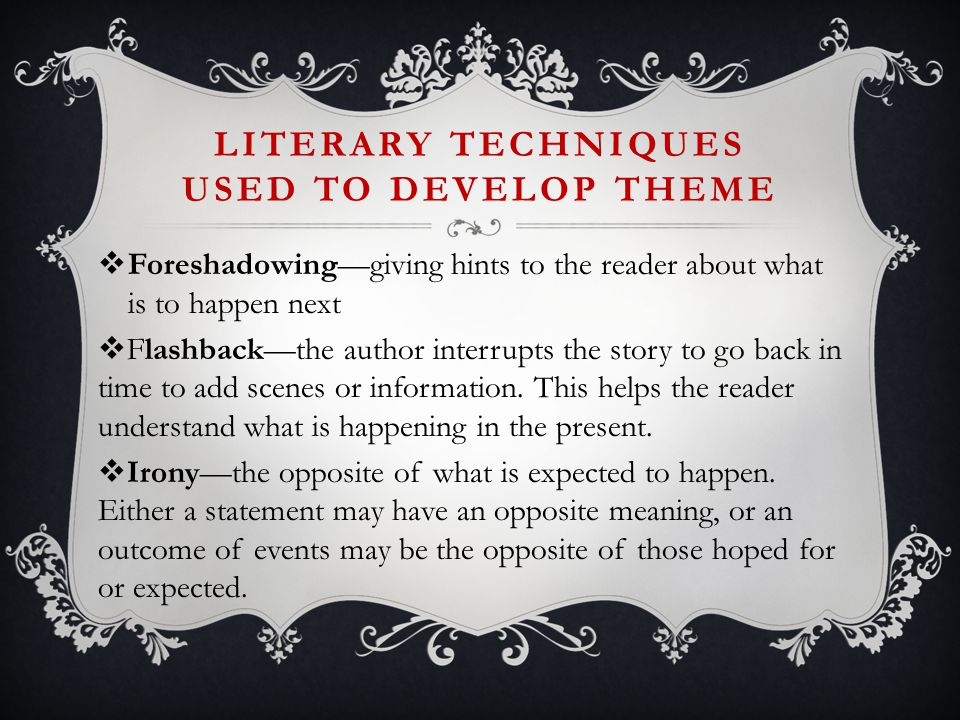 short story and technique foreshadowing A narrative technique a literary element, the setting initiates the main backdrop and mood of a story, often referred to as the story world the novel ulysses by.