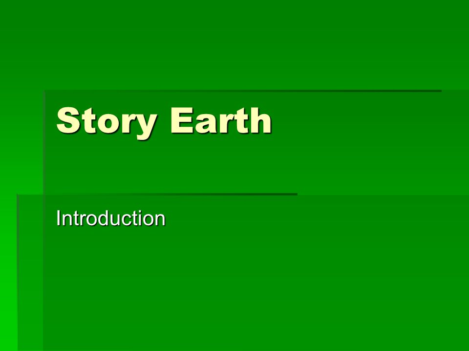 Story Earth Introduction